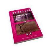 Nutri Books Alkaline Or Die