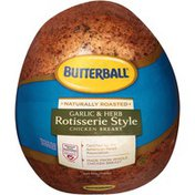 Butterball Naturally Roasted Garlic & Herb Rotisserie Style Chicken Breast