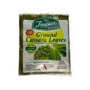 Tropics Ground Cassava Leaves