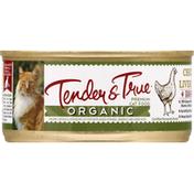 Tender & True Cat Food, Premium, Organic, Chicken & Liver Recipe, Pate