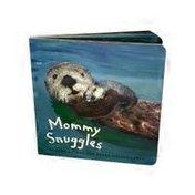 Chronicle Books Mommy Snuggles Board Book