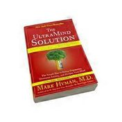 Scribner The UltraMind Solution: Fix Your Broken Brain by Healing Your Body First