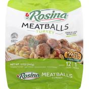 Rosina Meatballs, Turkey