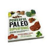 Powerful Paleo Superfoods Cookbook