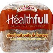 Brownberry/Arnold/Oroweat Bread, 100% Whole Grain, Steel Cut Oats & Honey