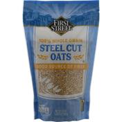 First Street Steel Cut Oats, 100% Whole Grain