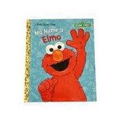Golden Books Sesame Street My Name Is Elmo Hardcover Little Golden Book