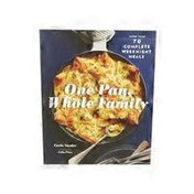 Chronicle Books One Pan, Whole Family Paperback Book