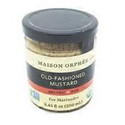 Maison Orphee Old Fashioned Mustard For Marinades