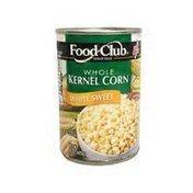 Food Club Whole Kernel Corn White Sweet