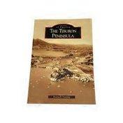 Arcadia Publishing The Tiburon Peninsula Paperback Book