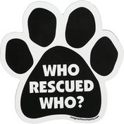 """Imagine This 5.5"""" x 5.5"""" Who Rescued Who Paw Shaped Car Magnet"""