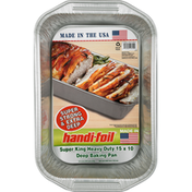 Handi-Foil Deep Baking Pan, Super King, Heavy Duty, 15 x 10