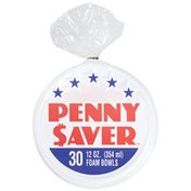 Penny Saver Bowls 12 oz. Foam Penny Saver 12 oz. Foam Bowls