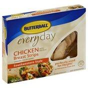 Butterball Chicken, Breast Strips, Southwestern Style