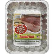 Handi-Foil All Purpose Pan, Super King, Ultimates