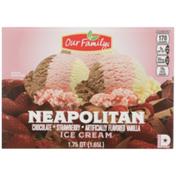 Our Family Neapolitan Chocolate, Strawberry, Vanilla Ice Cream