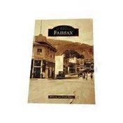 Arcadia Publishing Images of America Fairfax Paperback