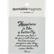 Quotable Magnets, Happiness is Like