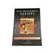 Arcadia Publishing South San Francisco Giants: Images of Baseball