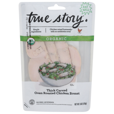 True Story Chicken Breast, Organic, Oven Roasted, Thick Carved