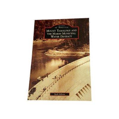 Arcadia Publishing Mount Tamalpais & The Marin Municipal Water District by Jack Gibson Paperback
