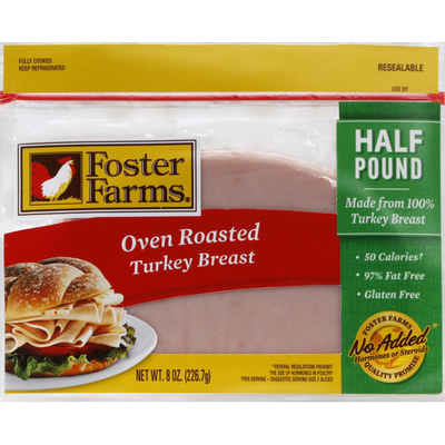 Foster Farms Turkey Breast, Oven Roasted, Half Pound