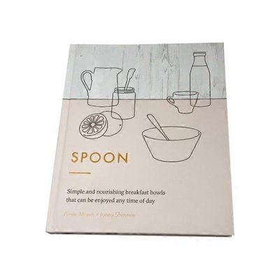 Hardie Grant Spoon: Simple & Nourishing Breakfast Bowls That Can Be Enjoyed Any Time of Day Book