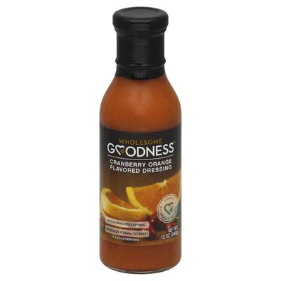 Wholesome Goodness Dressing, Cranberry Orange Flavored Dressing