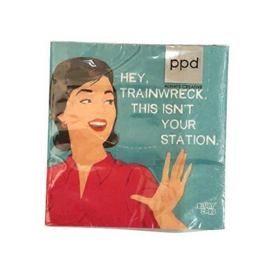 Paperproducts Design Hey Trainwreck Beverage Napkin
