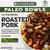 Cedarlane Foods Roasted Pork, Paleo Bowls