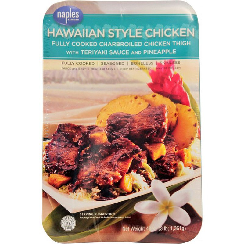 Naples Kitchen Hawaiian Style Cooked Chicken Thigh with Teriyaki Sauce and Pineapple